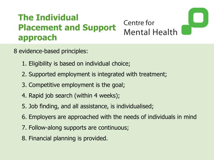 The Individual Placement and Support approach