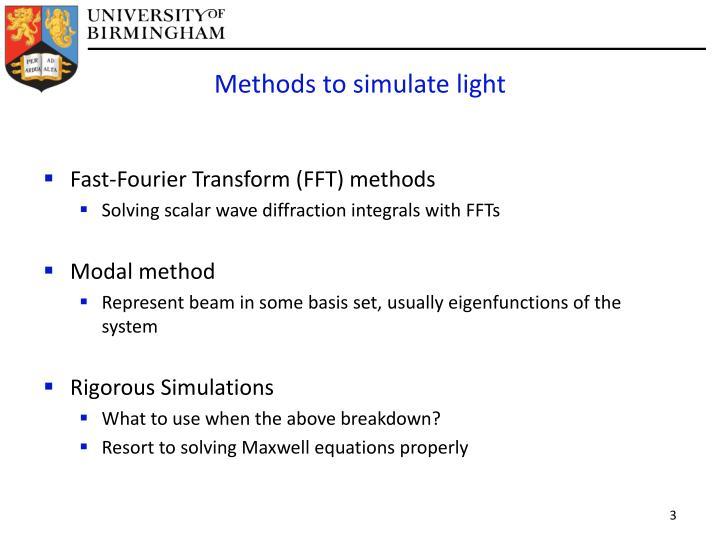 Methods to simulate light