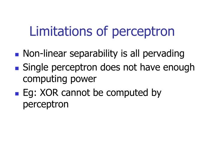 Limitations of perceptron
