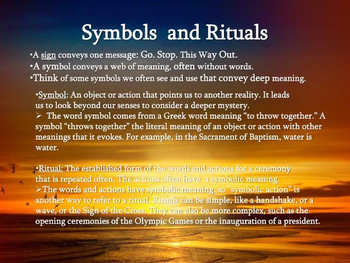 Symbols and rituals