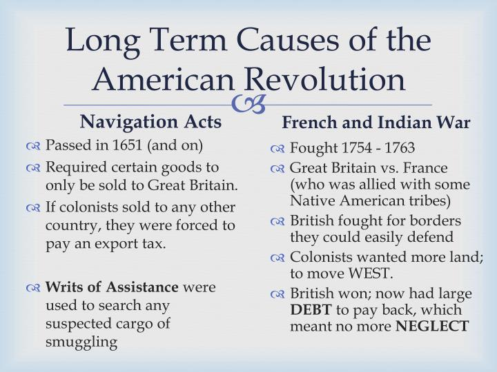 Long Term Causes of the American Revolution