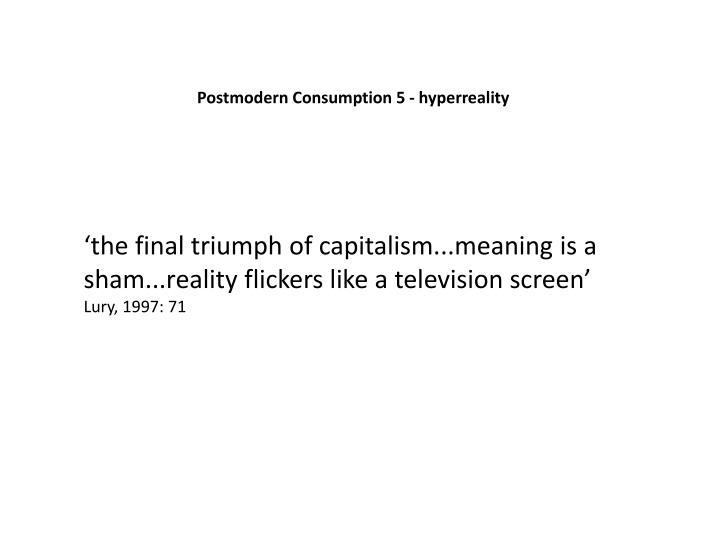 Postmodern Consumption 5 -