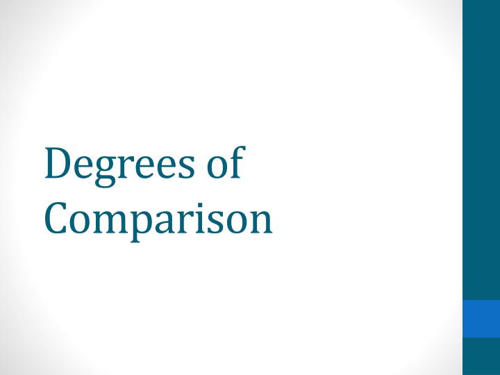 degrees of comparison n.
