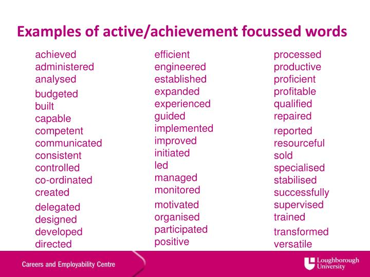 Examples of active/achievement focussed words