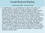 joseph rudyard kipling 30 december 1865 18 january 1936