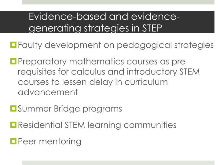Evidence-based and evidence-generating strategies in STEP