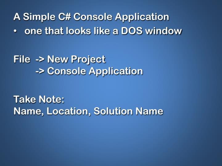 A Simple C# Console Application