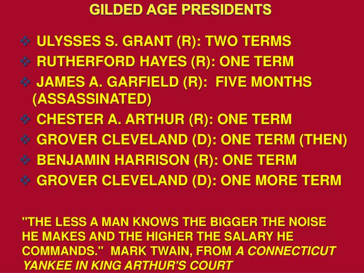 GILDED AGE PRESIDENTS