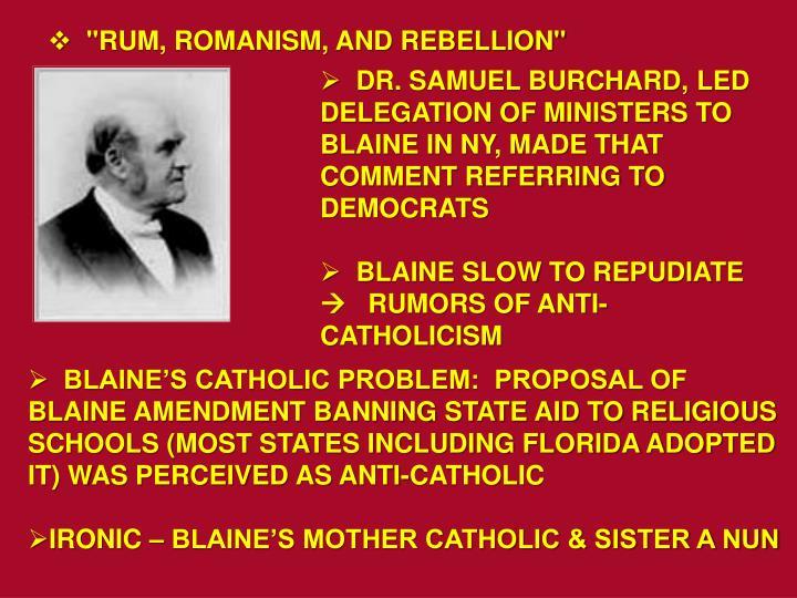 """""""RUM, ROMANISM, AND REBELLION"""""""