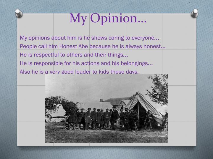 My Opinion…