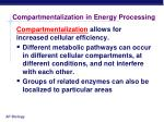 compartmentalization in energy processing