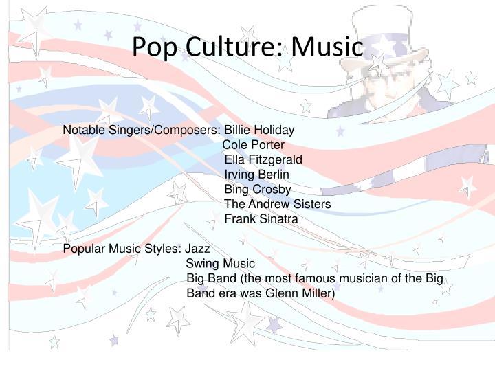 Pop Culture: Music