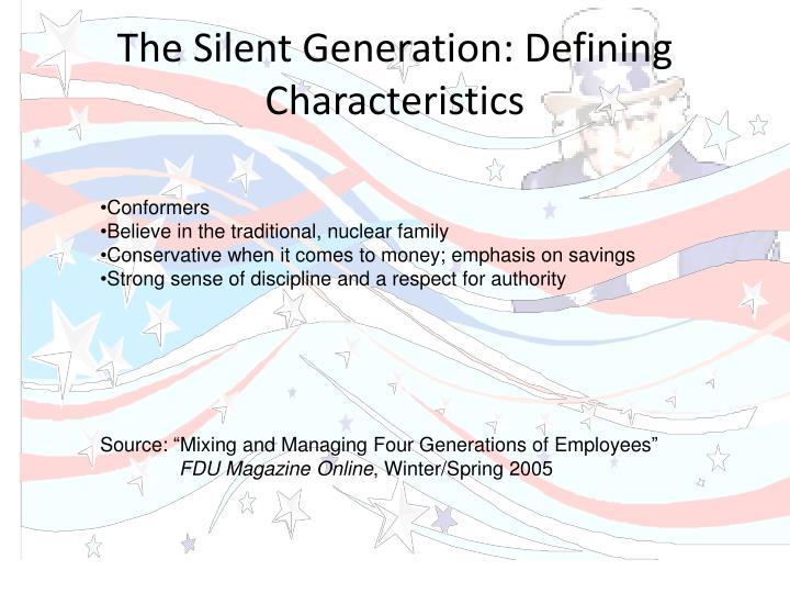 The Silent Generation: Defining Characteristics