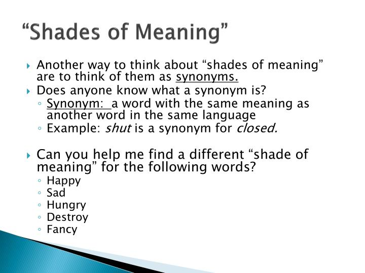 """Shades of Meaning"""