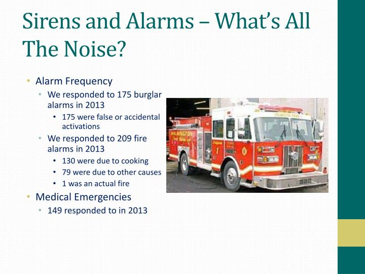 Sirens and Alarms – What's All The Noise?