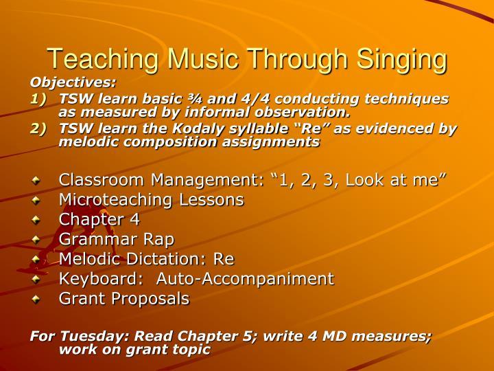 Teaching music through singing