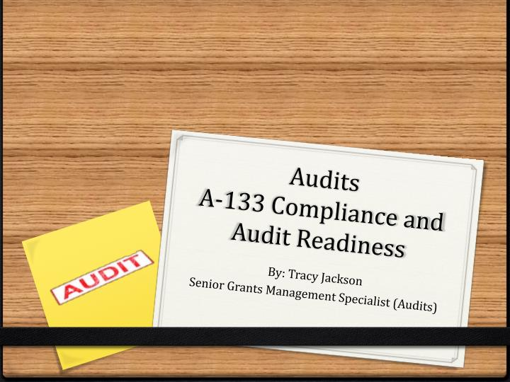 Audits a 133 compliance and audit readiness