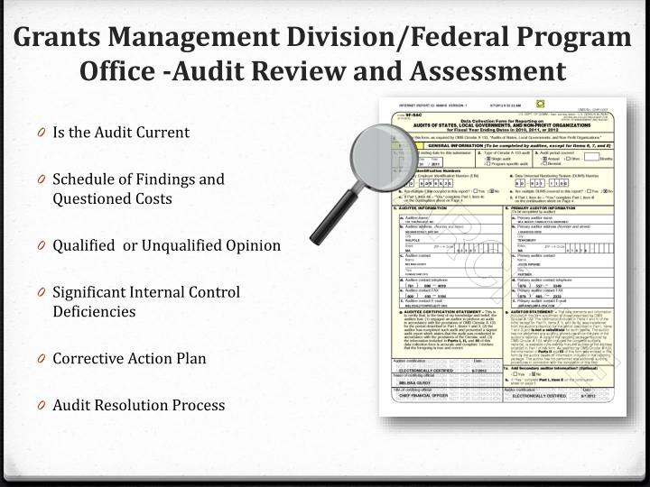 Grants Management Division/Federal Program Office -Audit Review and Assessment