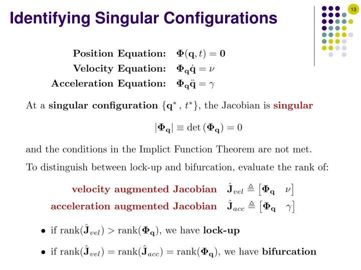 Identifying Singular Configurations