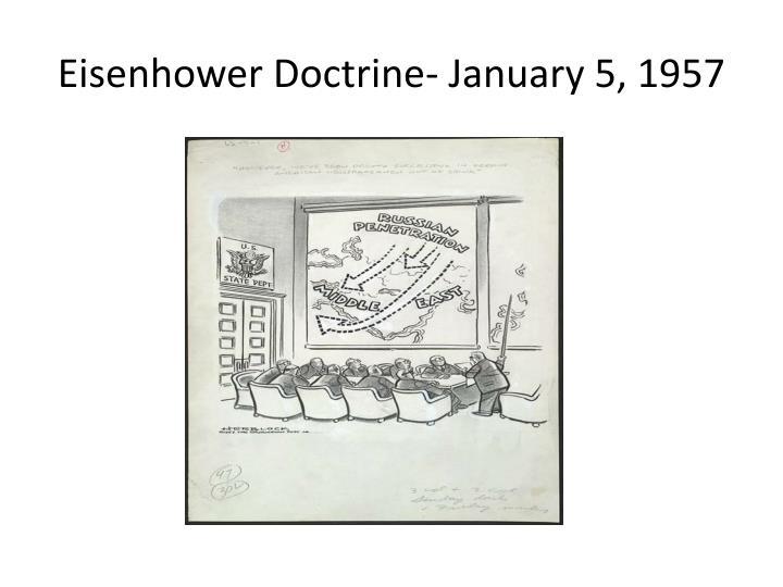 Eisenhower Doctrine- January 5, 1957