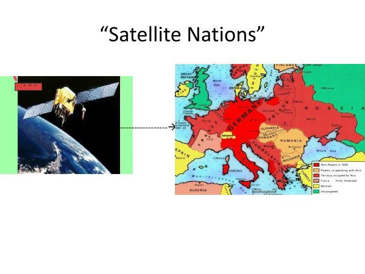 """Satellite Nations"""