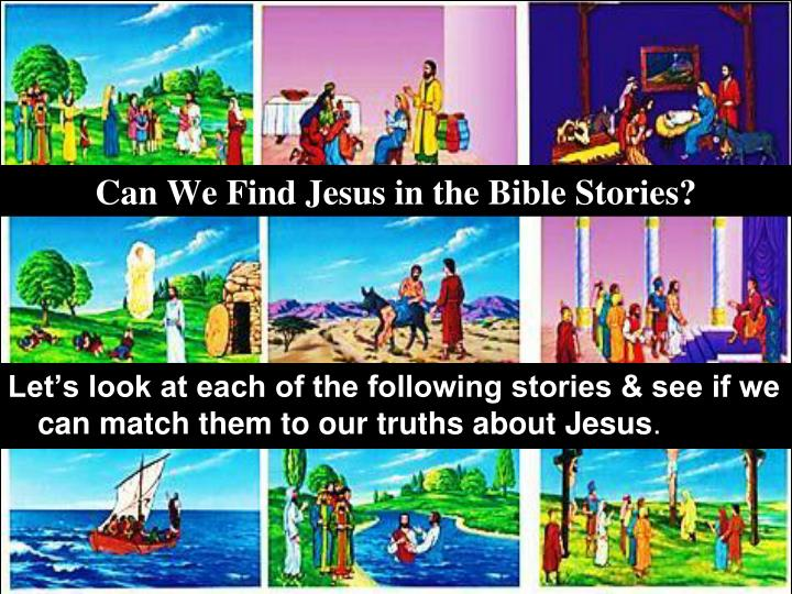 Can We Find Jesus in the Bible Stories?