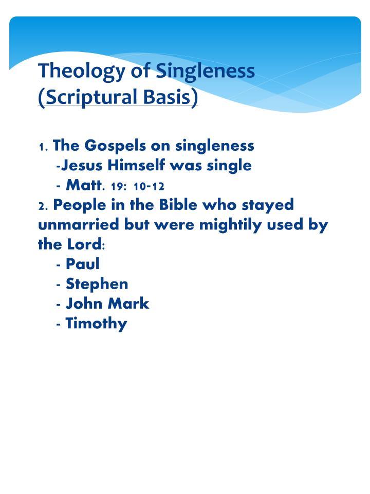 Theology of Singleness (Scriptural Basis)