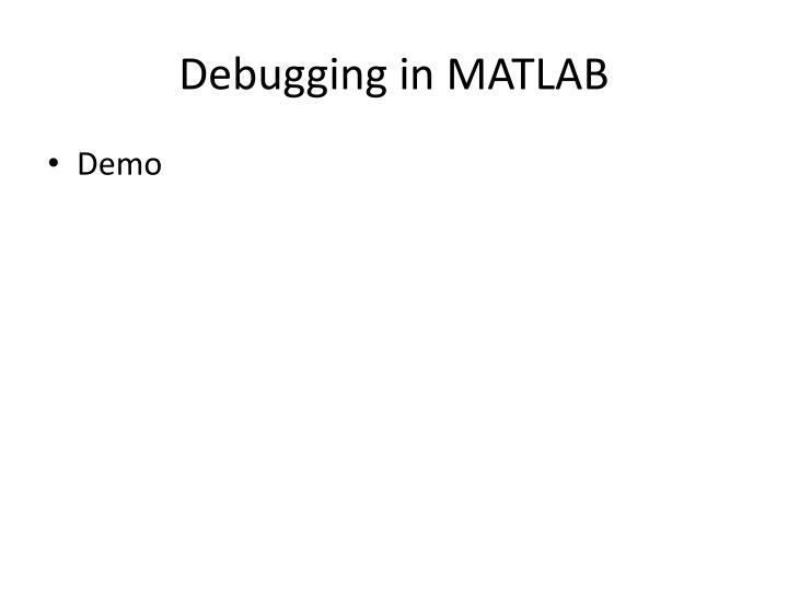Debugging in MATLAB