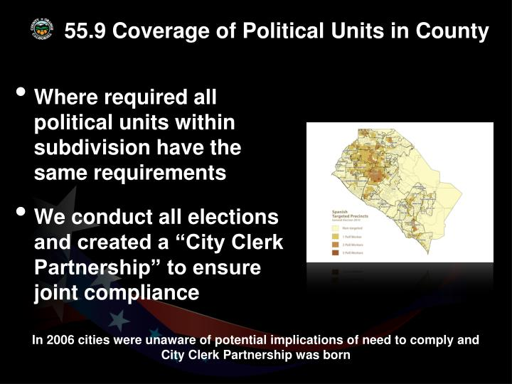 55.9 Coverage of Political Units in County
