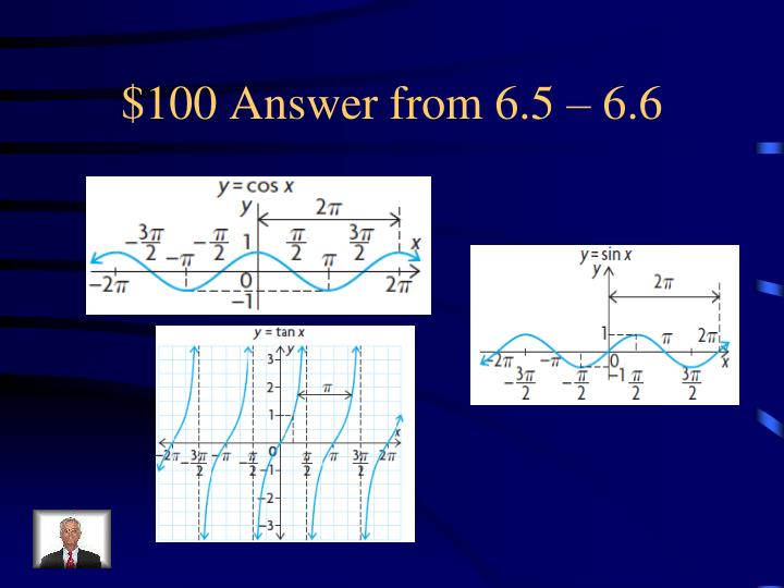 $100 Answer from 6.5 – 6.6