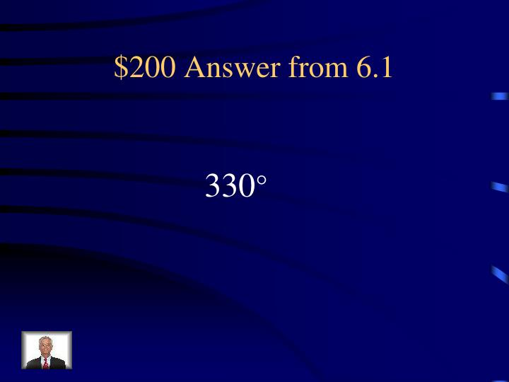 $200 Answer from 6.1