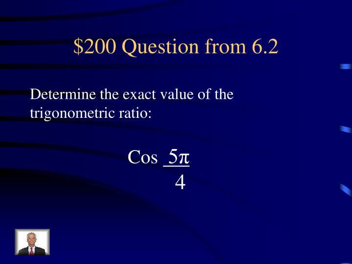 $200 Question from 6.2