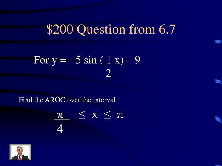 $200 Question from 6.7