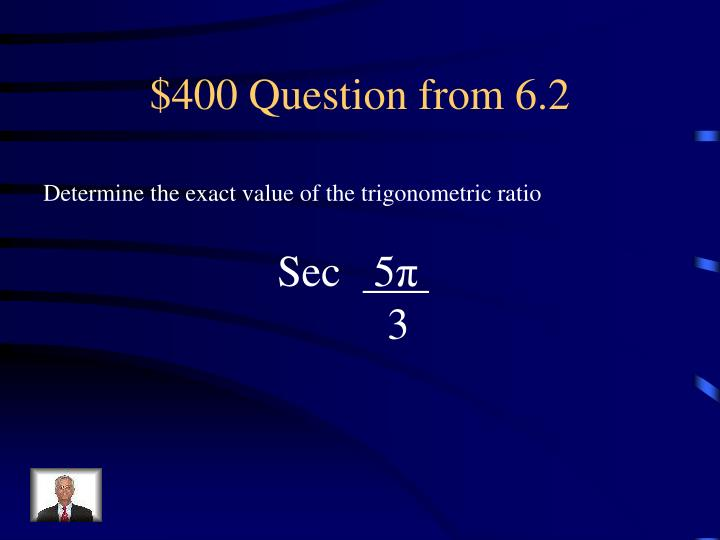 $400 Question from 6.2