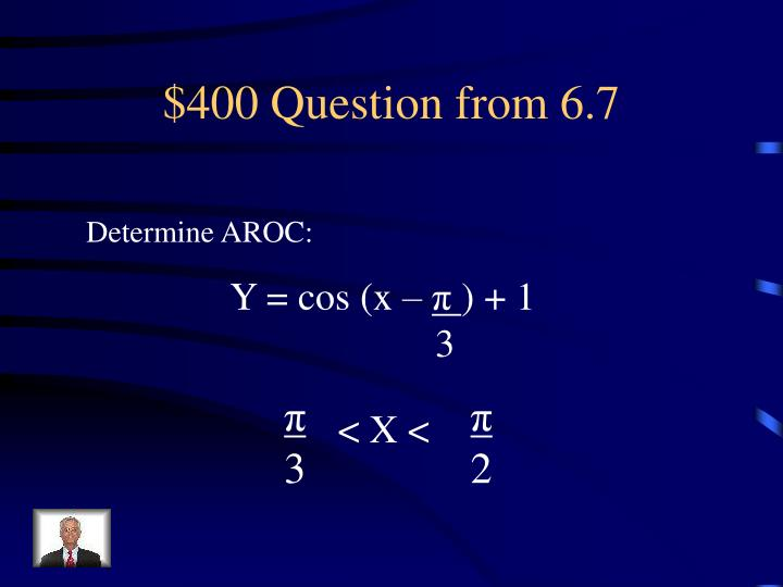 $400 Question from 6.7