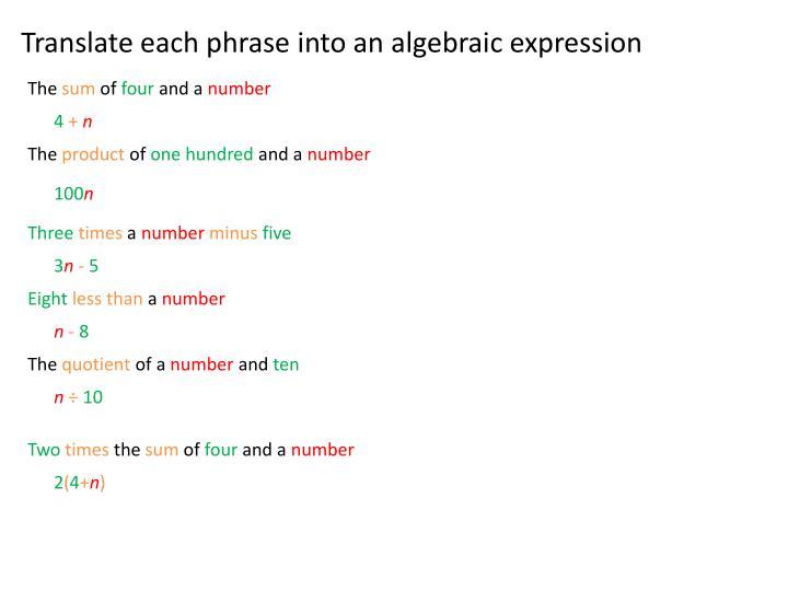 Translate each phrase into an algebraic expression