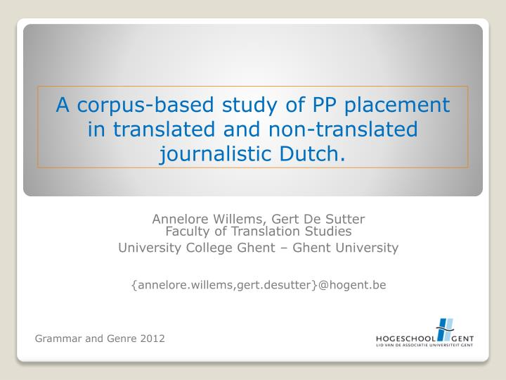 A corpus based study of pp placement in translated and non translated journalistic dutch