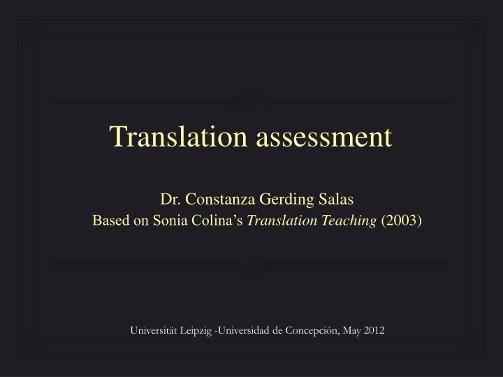 Dr constanza gerding salas based on sonia colina s translation teaching 2003