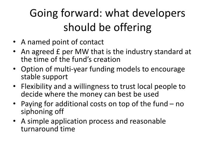 Going forward: what developers should be offering
