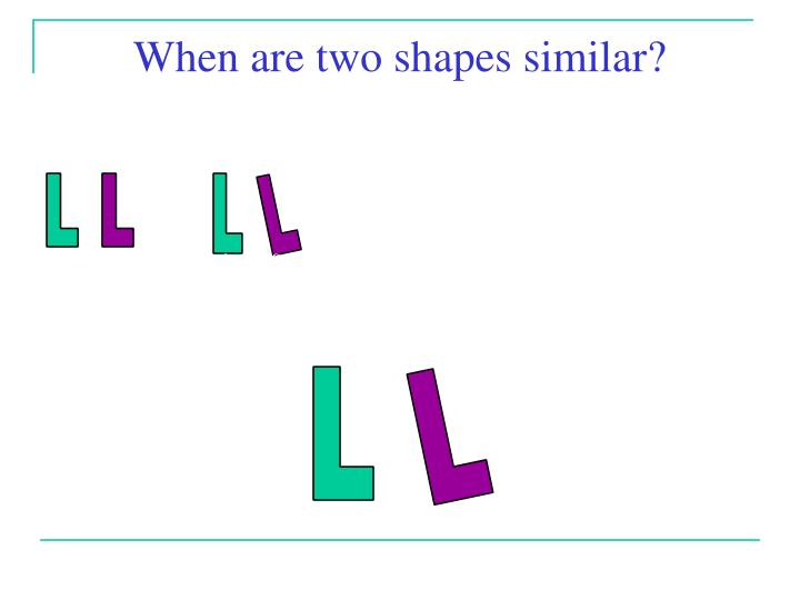 Are these shapes similar1