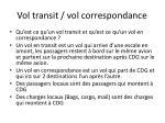 vol transit vol correspondance
