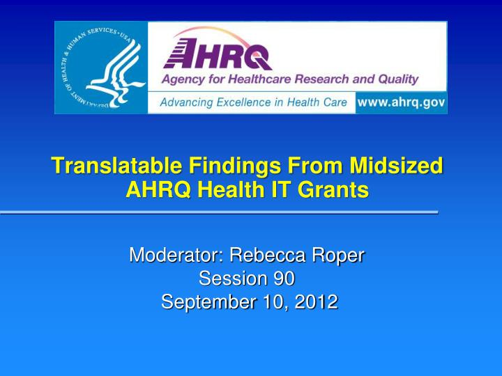 translatable findings from midsized ahrq health it grants n.