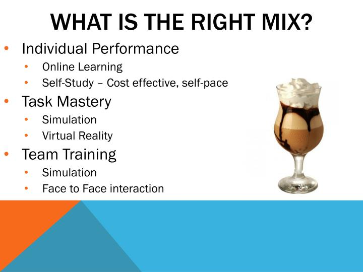 WHAT IS THE RIGHT MIX?