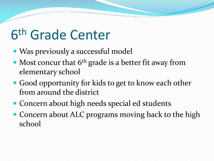 6 th grade center