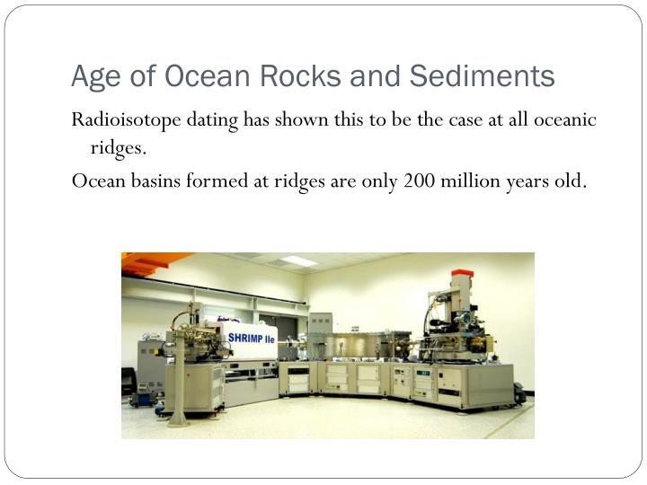 Age of Ocean Rocks and Sediments