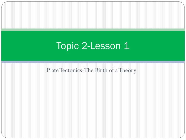 Topic 2 lesson 1