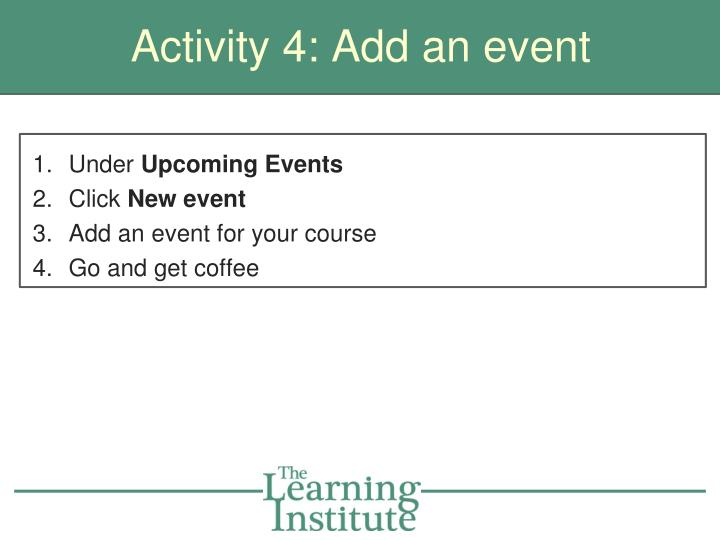 Activity 4: Add an event