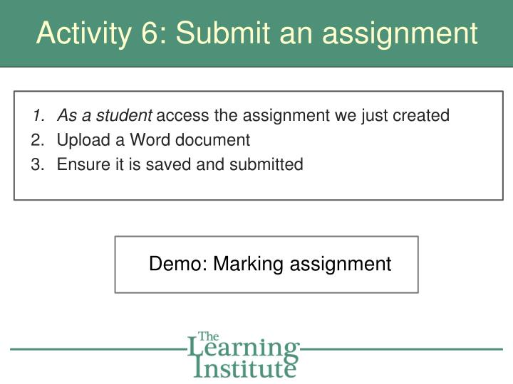 Activity 6: Submit an assignment
