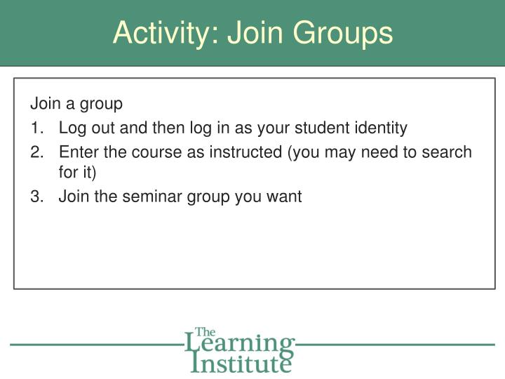 Activity: Join Groups