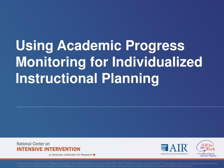 using academic progress monitoring for individualized instructional planning n.